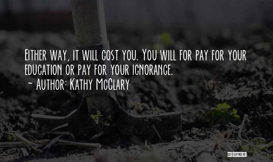 Education Cost Quotes By Kathy McClary