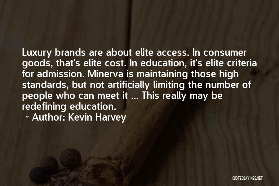 Education Cost Quotes By Kevin Harvey