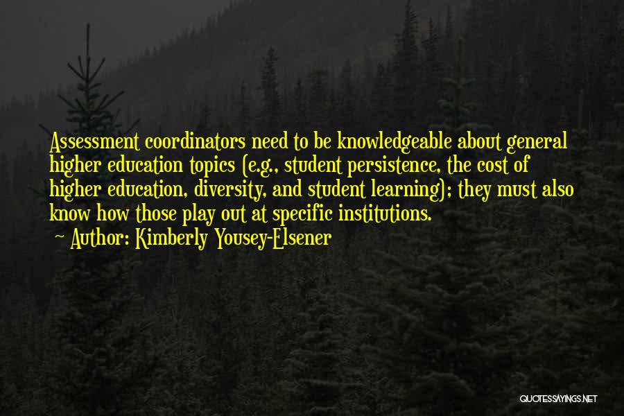 Education Cost Quotes By Kimberly Yousey-Elsener