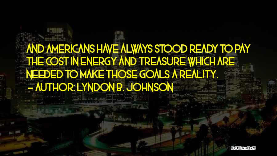 Education Cost Quotes By Lyndon B. Johnson