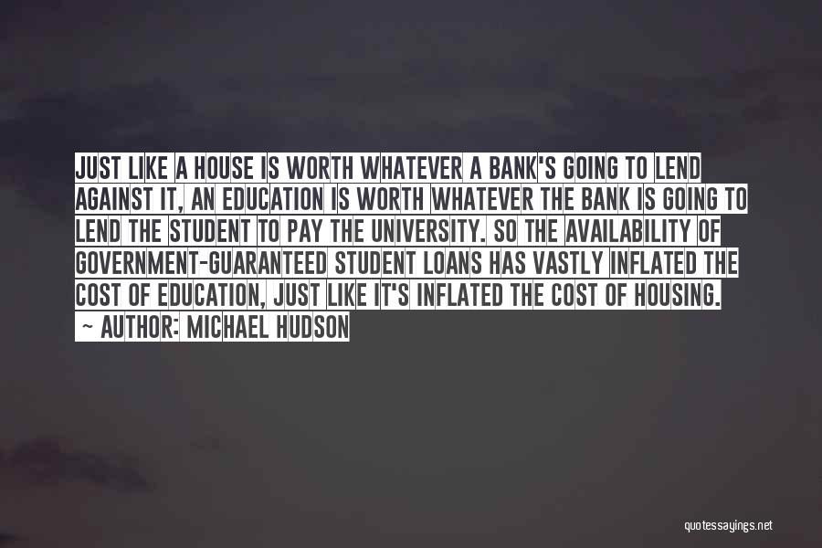 Education Cost Quotes By Michael Hudson