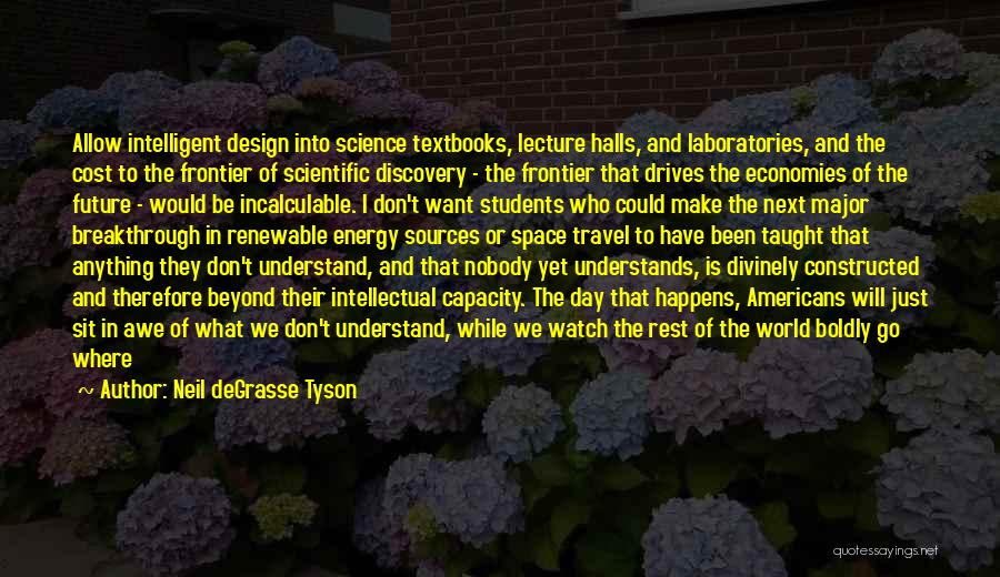 Education Cost Quotes By Neil DeGrasse Tyson