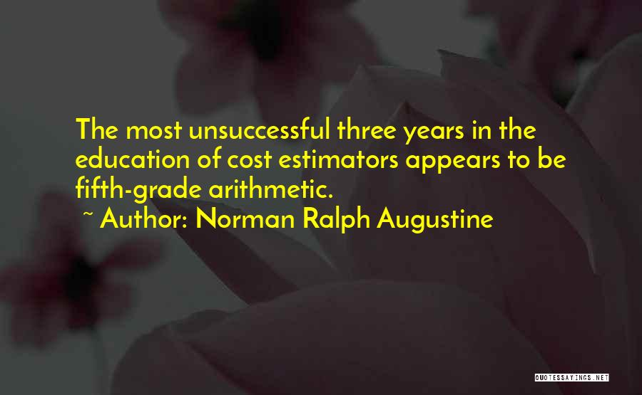 Education Cost Quotes By Norman Ralph Augustine