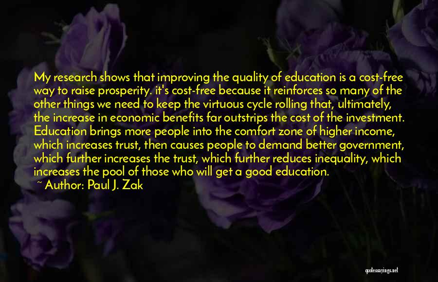 Education Cost Quotes By Paul J. Zak