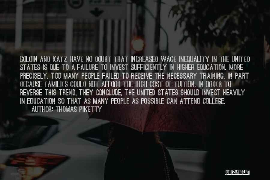 Education Cost Quotes By Thomas Piketty