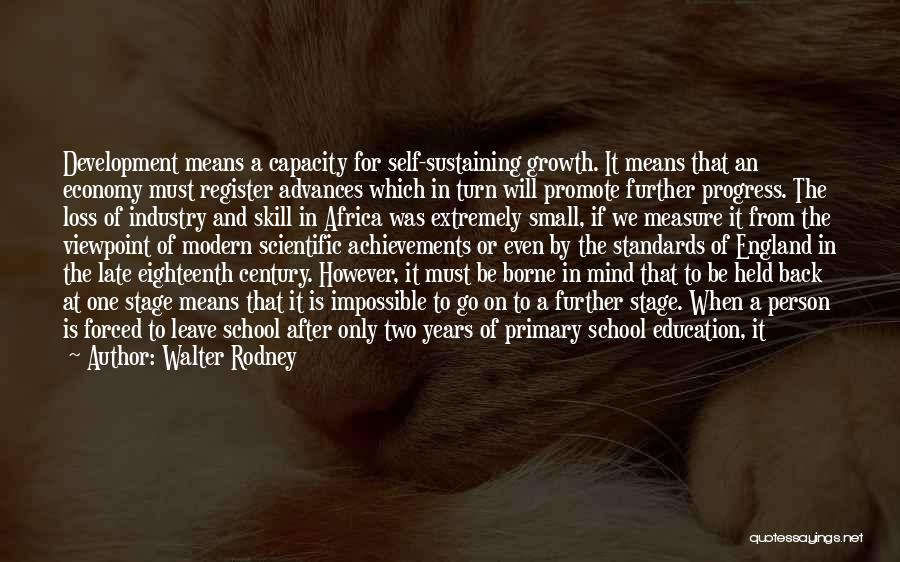 Education Cost Quotes By Walter Rodney