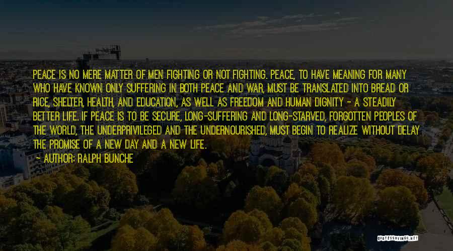 Education For Underprivileged Quotes By Ralph Bunche