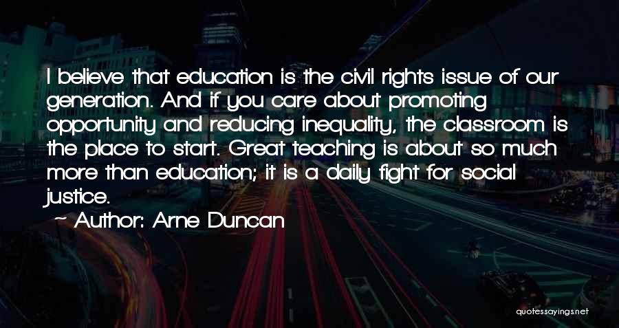 Education Inequality Quotes By Arne Duncan