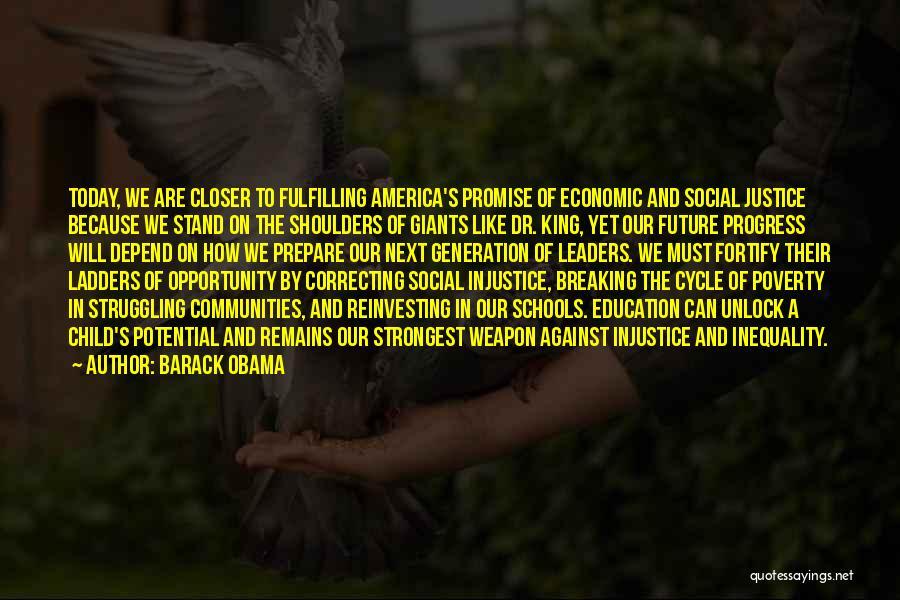Education Inequality Quotes By Barack Obama