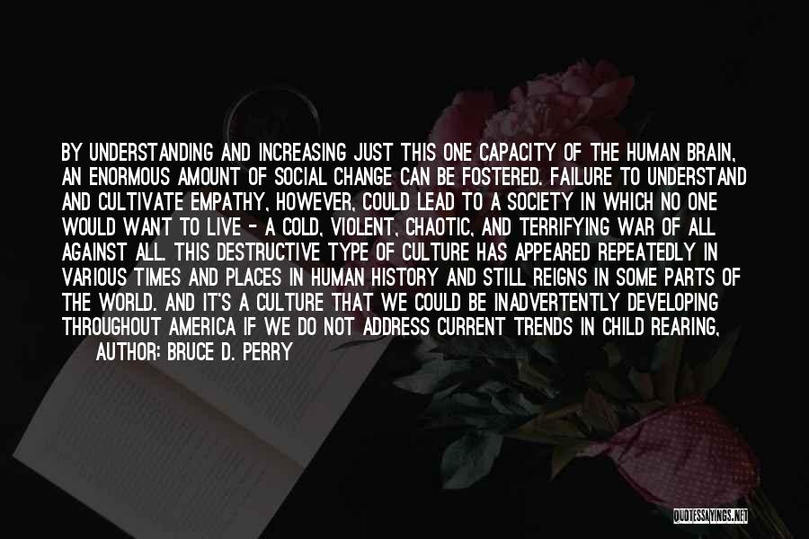 Education Inequality Quotes By Bruce D. Perry