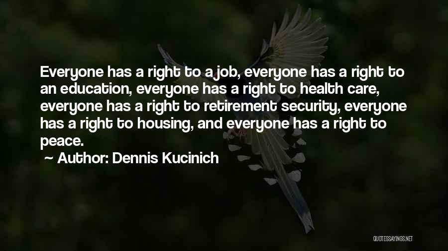 Education Inequality Quotes By Dennis Kucinich