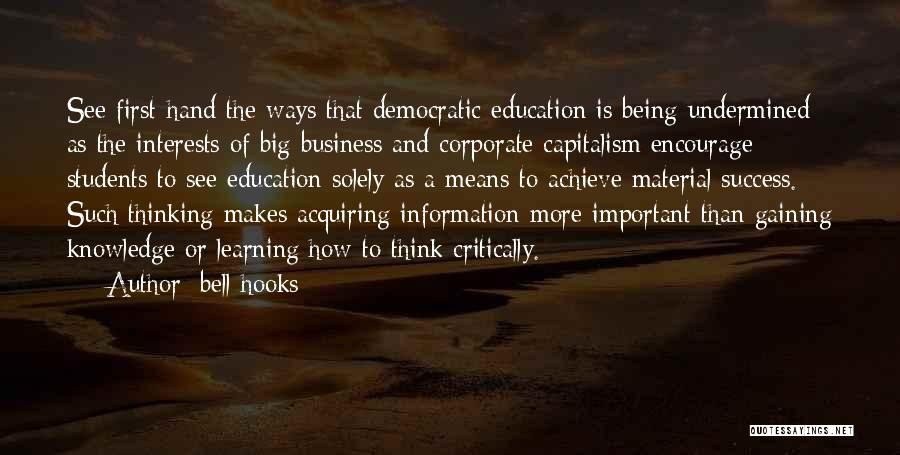 Education Is More Important Quotes By Bell Hooks