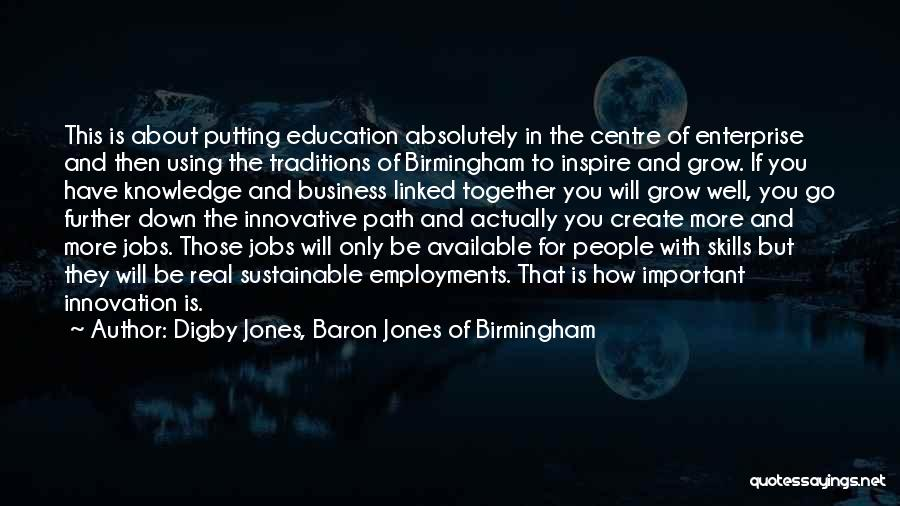 Education Is More Important Quotes By Digby Jones, Baron Jones Of Birmingham