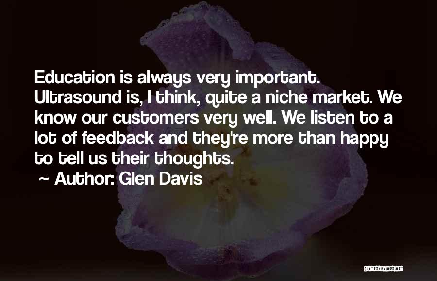 Education Is More Important Quotes By Glen Davis