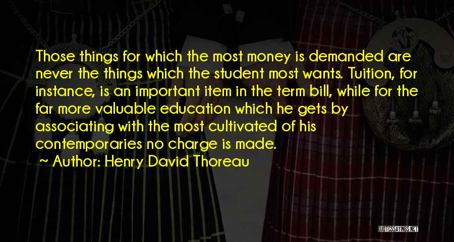 Education Is More Important Quotes By Henry David Thoreau