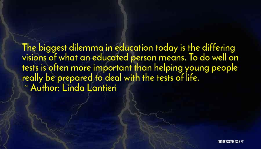 Education Is More Important Quotes By Linda Lantieri