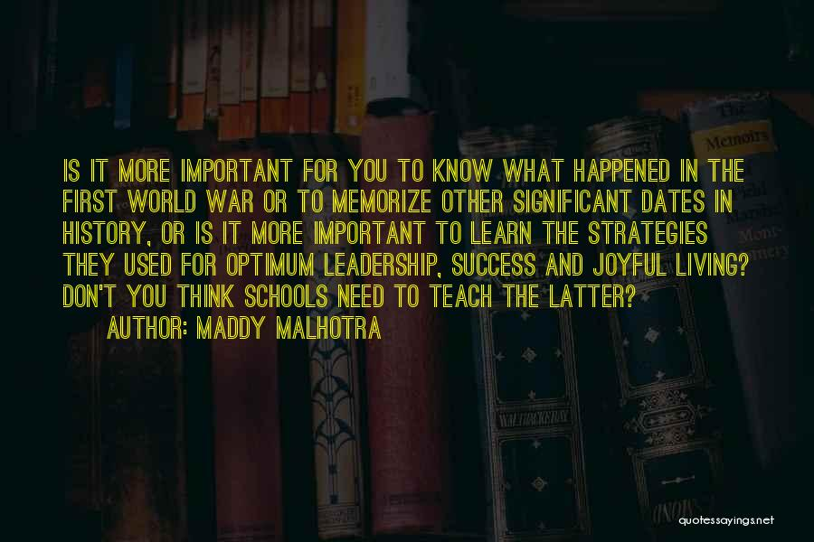 Education Is More Important Quotes By Maddy Malhotra