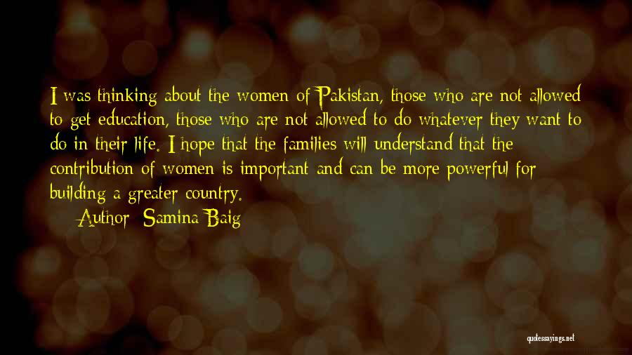 Education Is More Important Quotes By Samina Baig