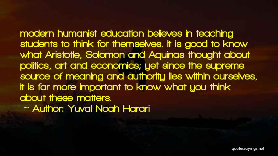 Education Is More Important Quotes By Yuval Noah Harari