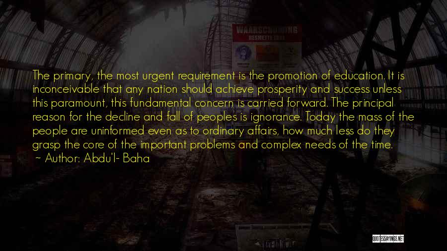 Education Is Success Quotes By Abdu'l- Baha