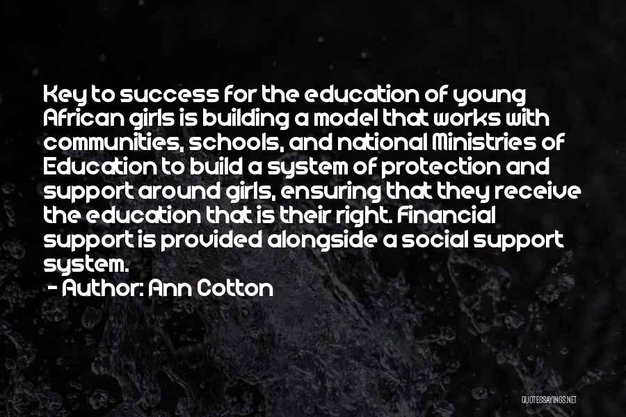 Education Is Success Quotes By Ann Cotton