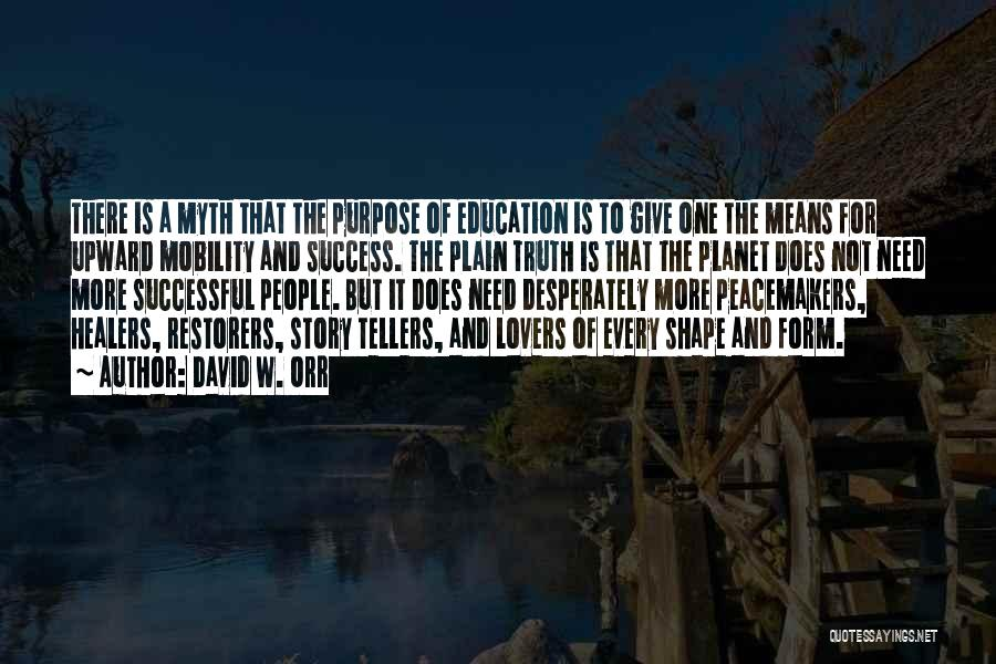 Education Is Success Quotes By David W. Orr