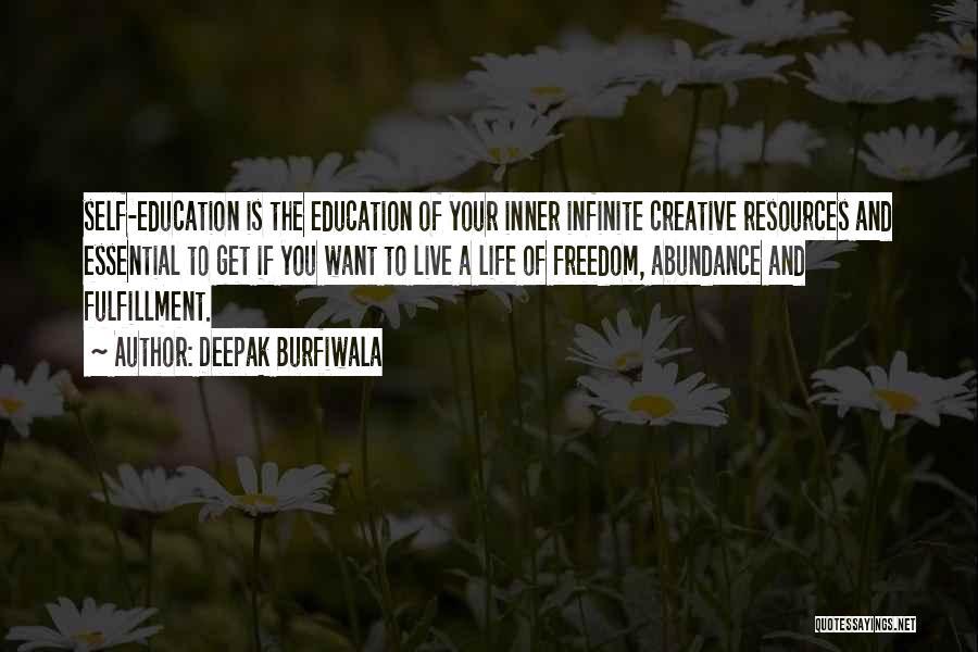 Education Is Success Quotes By Deepak Burfiwala