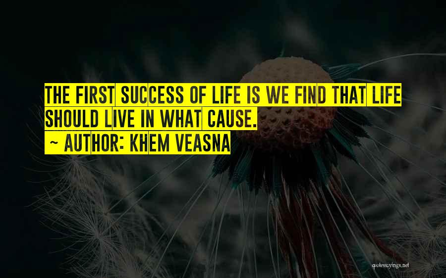 Education Is Success Quotes By Khem Veasna