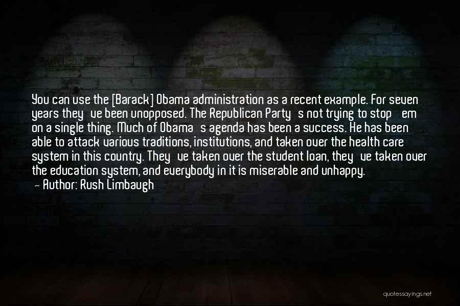 Education Is Success Quotes By Rush Limbaugh