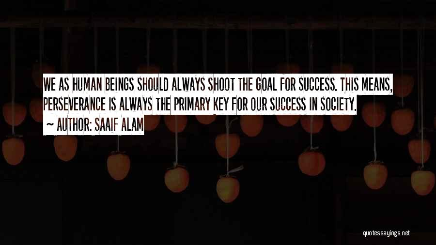 Education Is Success Quotes By Saaif Alam