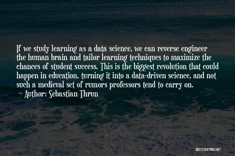 Education Is Success Quotes By Sebastian Thrun