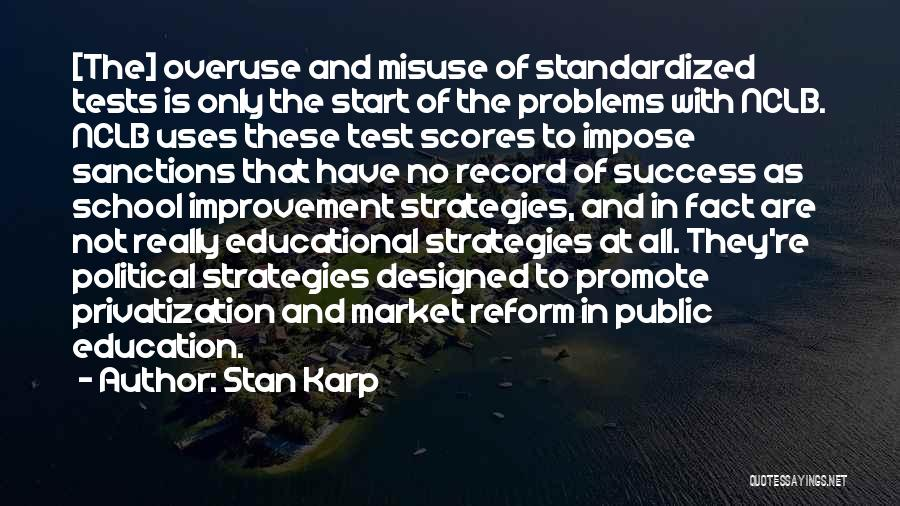 Education Is Success Quotes By Stan Karp