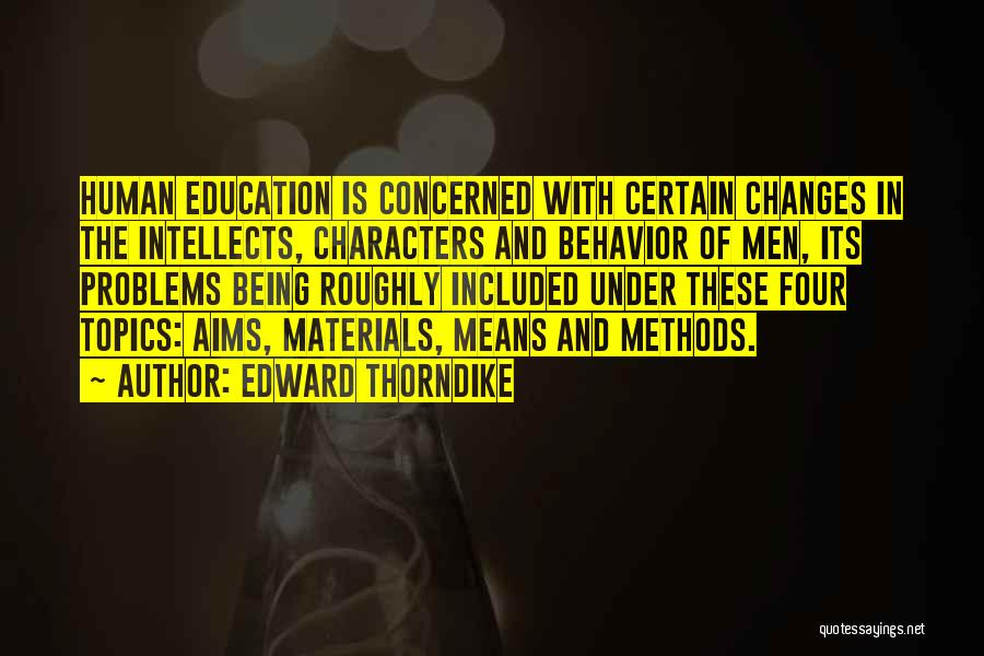 Education Problems Quotes By Edward Thorndike