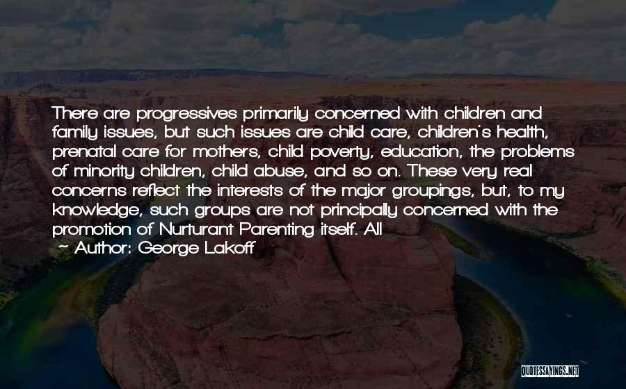 Education Problems Quotes By George Lakoff