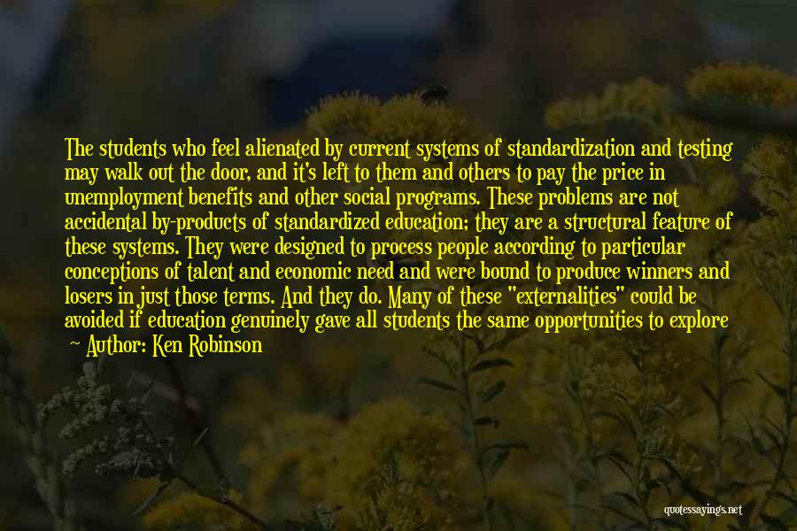Education Problems Quotes By Ken Robinson