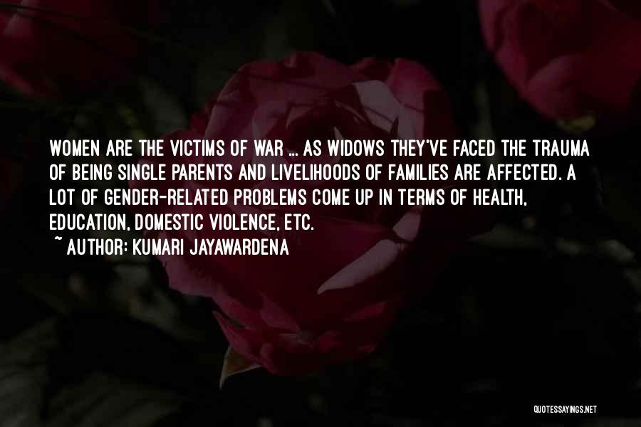 Education Problems Quotes By Kumari Jayawardena