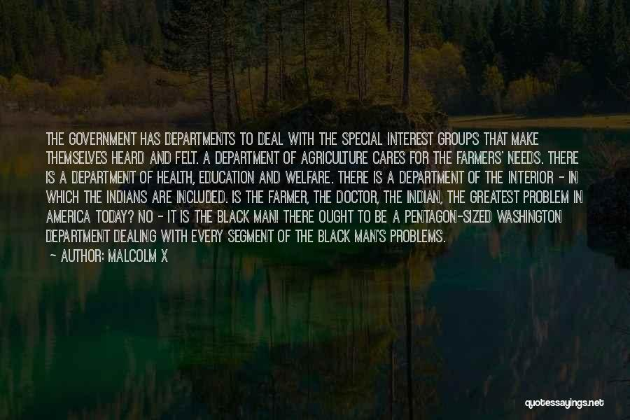 Education Problems Quotes By Malcolm X