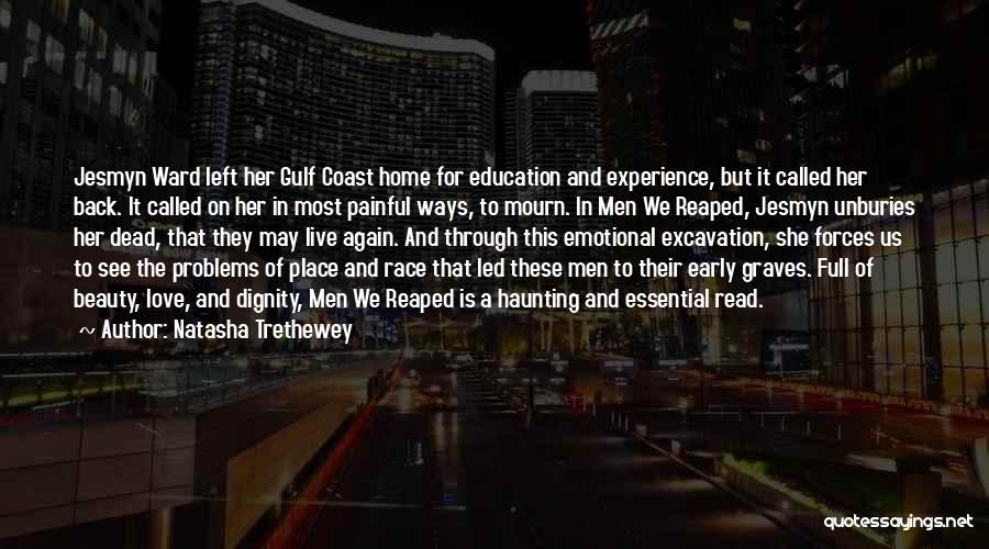 Education Problems Quotes By Natasha Trethewey