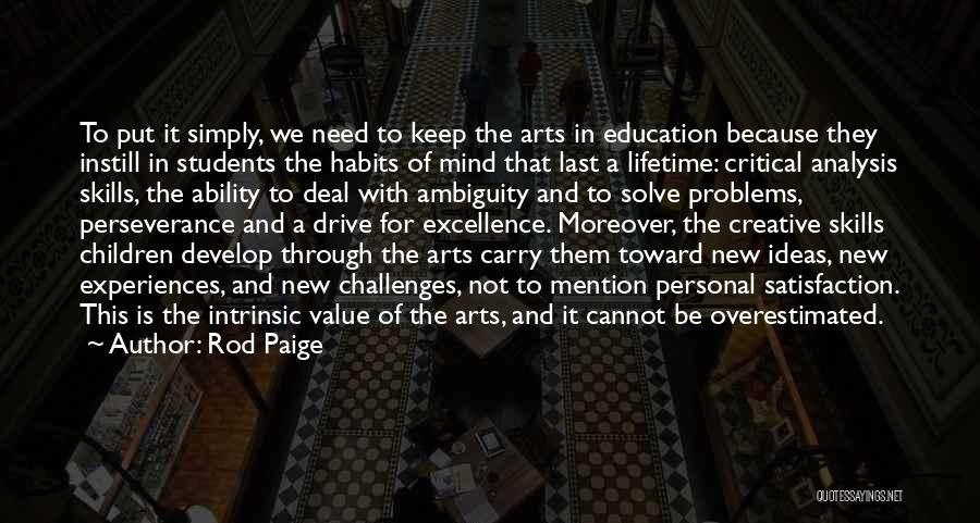 Education Problems Quotes By Rod Paige