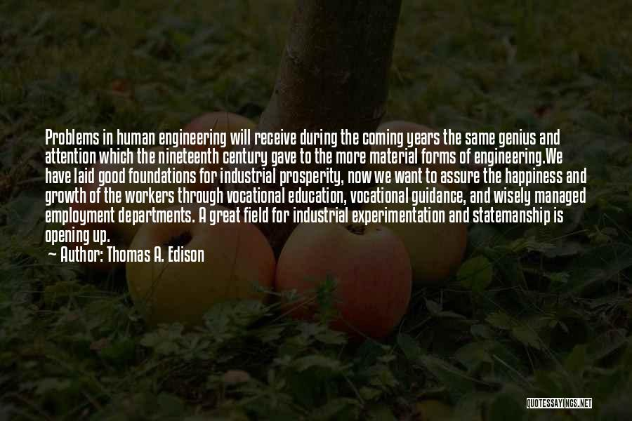 Education Problems Quotes By Thomas A. Edison