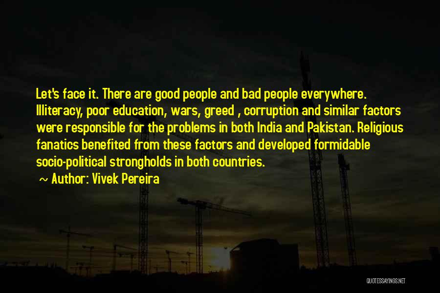 Education Problems Quotes By Vivek Pereira