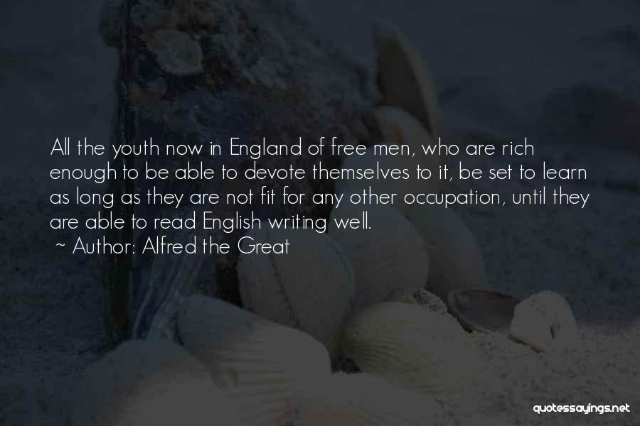 Education To All Quotes By Alfred The Great