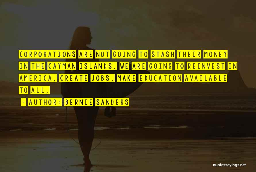 Education To All Quotes By Bernie Sanders