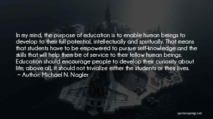 Education To All Quotes By Michael N. Nagler