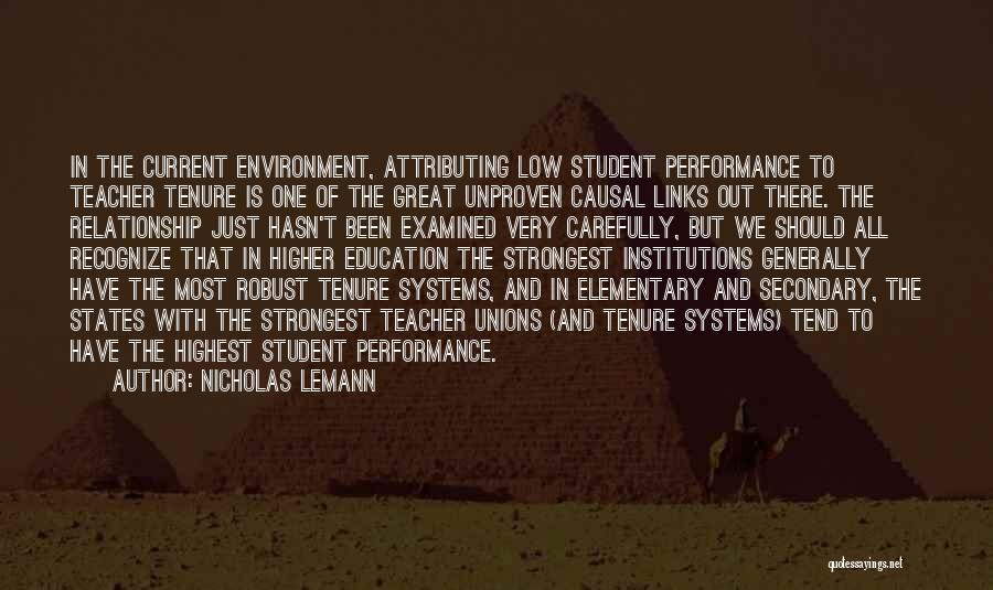 Education To All Quotes By Nicholas Lemann