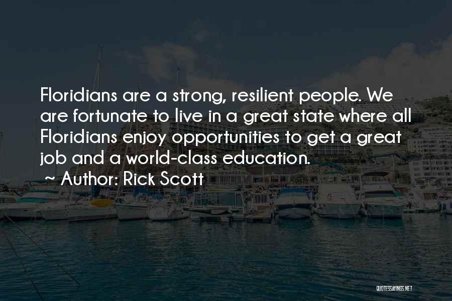 Education To All Quotes By Rick Scott