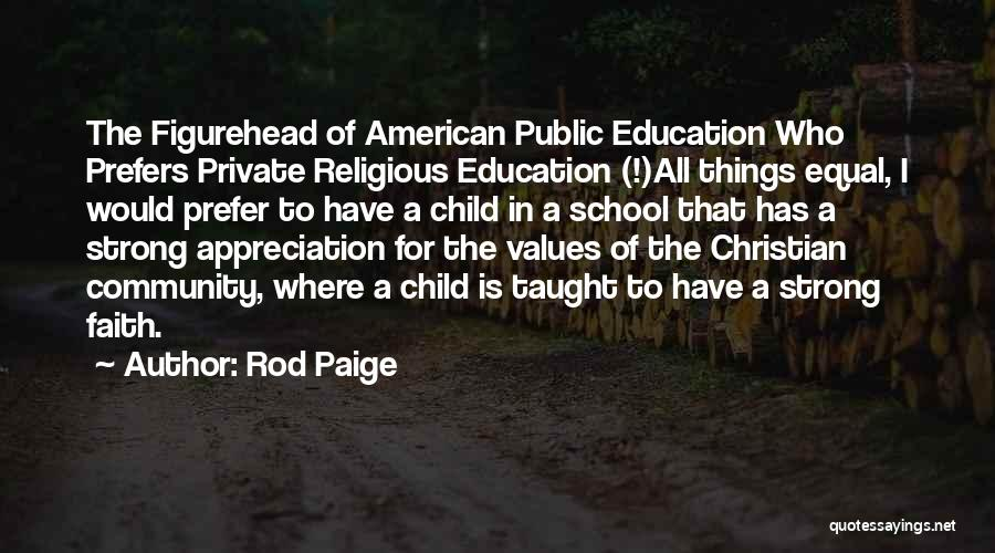 Education To All Quotes By Rod Paige