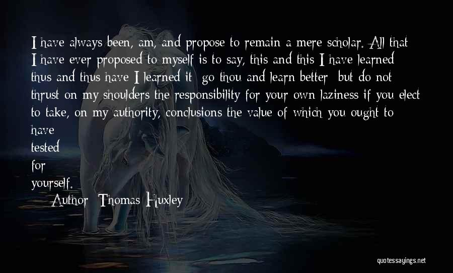 Education To All Quotes By Thomas Huxley
