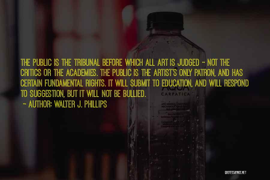 Education To All Quotes By Walter J. Phillips