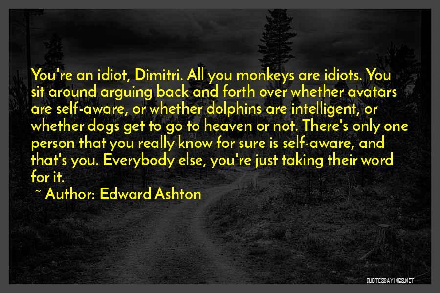 Edward Ashton Quotes 2197500